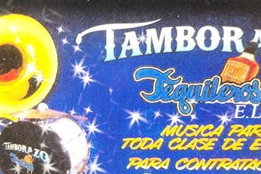 TAMBORAZO LOS TEQUILEROS # 1 en Los Angeles County