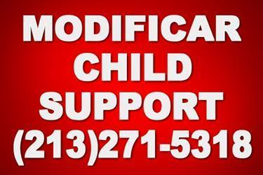 MODIFICAR EL CHILD SUPPORT ? en Los Angeles County