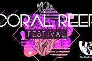 1st Annual Coral Reef Festival