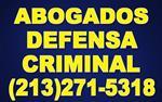 ABOGADOS EN DEFENSA CRIMINAL en Los Angeles