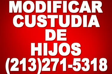 MODIFICAR LA CUSTODIA DE HIJOS en Los Angeles