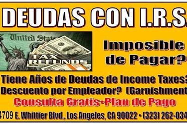 DEUDAS CON IRS? LLAMENOS! en Los Angeles