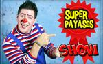 Super Payasos Show!! en Los Angeles