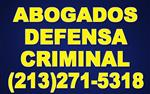 ABOGADOS EN DEFENSA CRIMINAL en Los Angeles