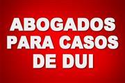 ABOGADOS PARA CASOS DE DUI