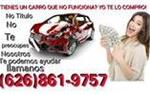 (626)861-9757 COMPRO CARROS, en Los Angeles